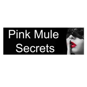 Pink-Mule Secrets